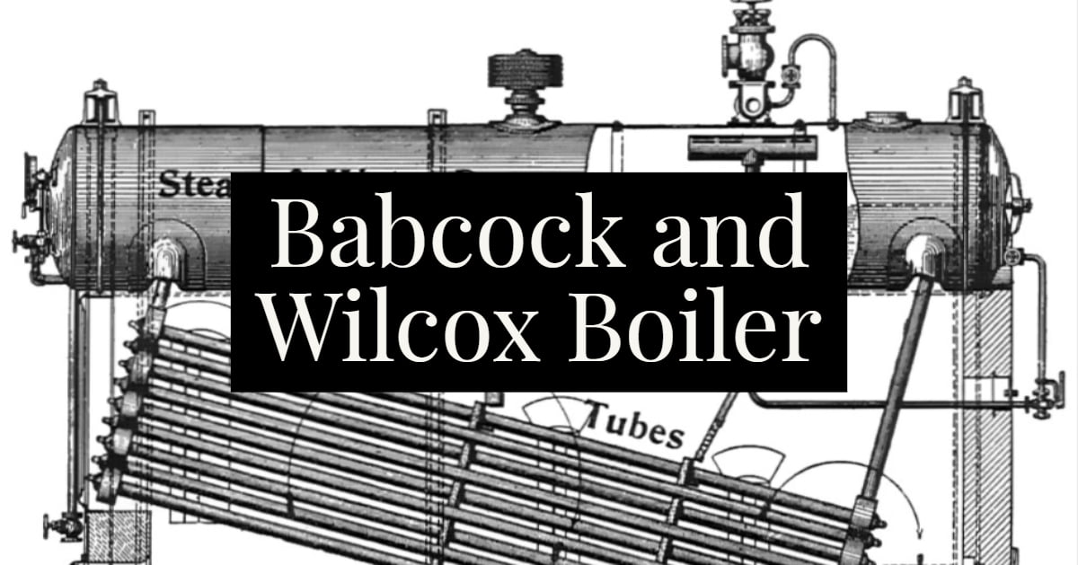 Babcock and Wilcox Boiler overview