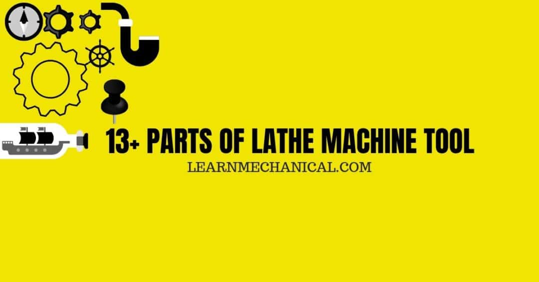 PARTS OF LATHE MACHINE TOOL FEATURE IMAGE