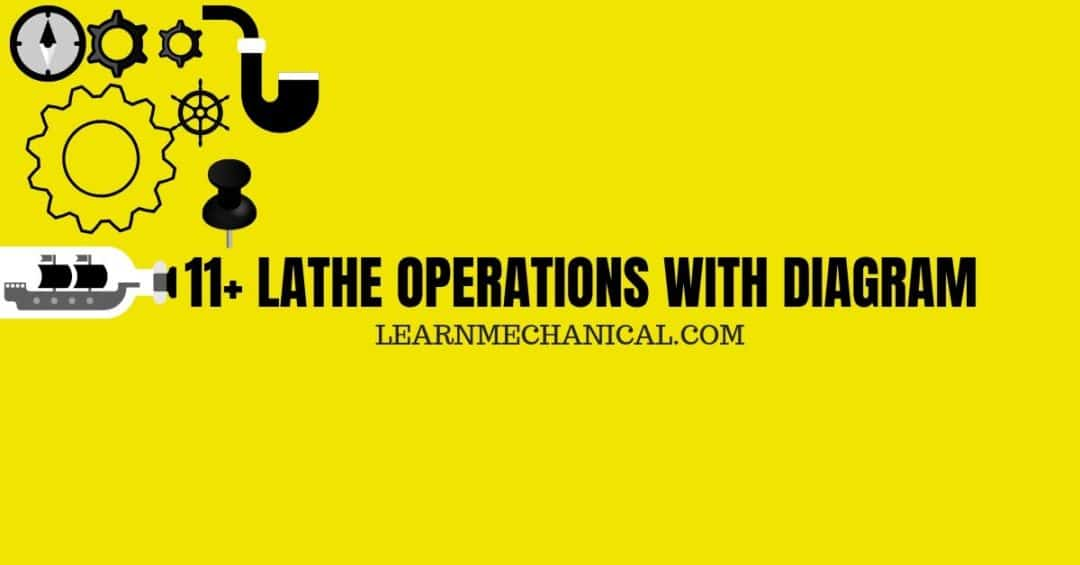 LATHE OPERATIONS WITH DIAGRAM FEATURE IMAGE