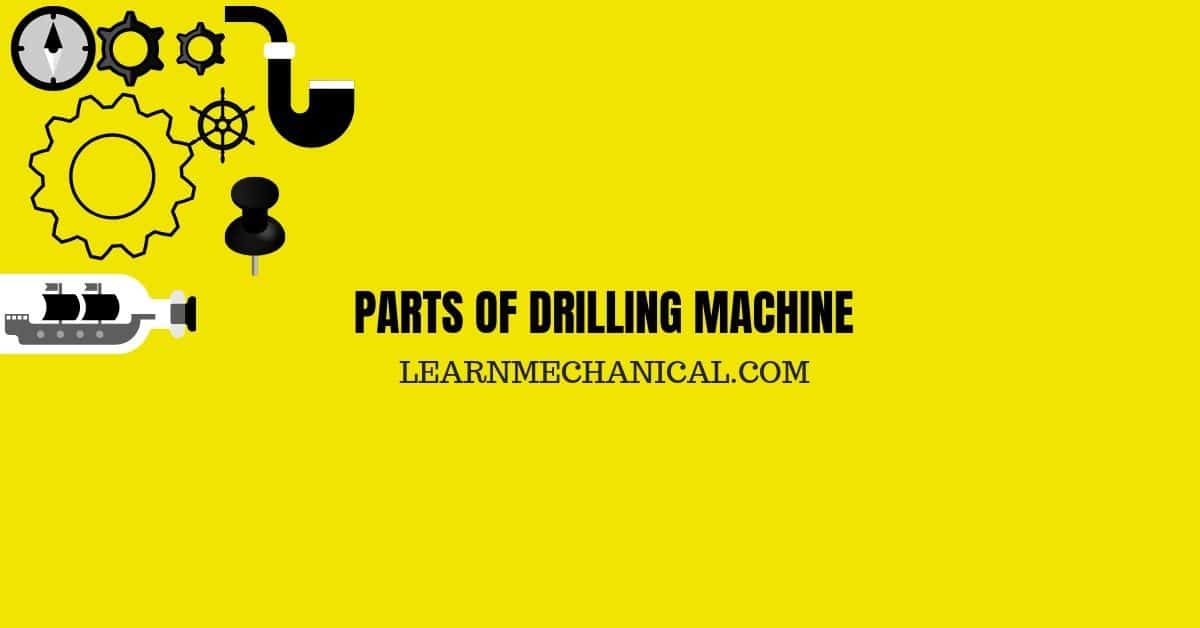 PARTS OF DRILLING MACHINE FEATURE IMAGE