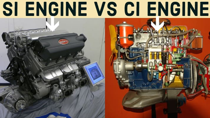 Difference Between SI and CI Engine